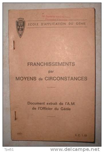 Livret Ecole D´Application Du Génie Franchissements Par Moyens De Circonstances, Daté 1971 - French