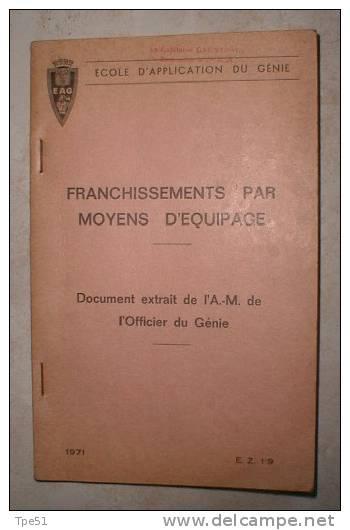 Livret Ecole D´Application Du Génie Franchissements Par Moyens D'Equipage, Daté 1971 - Frans