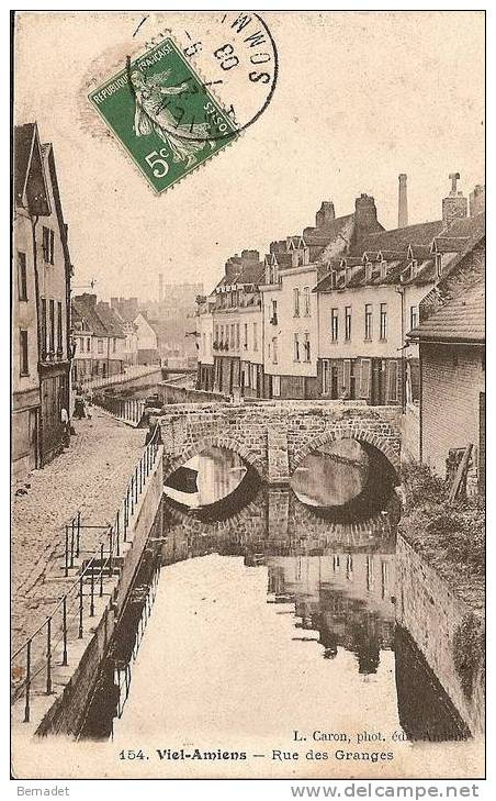 VIEIL AMIENS...RUE DES GRANGES - Amiens
