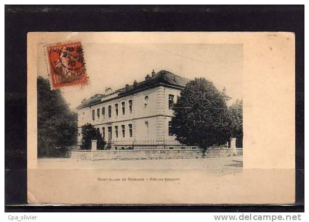 74 ST JULIEN GENEVOIS Ecole, Groupe Scolaire, Ed Breger, 191? - Saint-Julien-en-Genevois