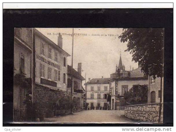 74 ST JULIEN GENEVOIS Entrée De La Ville, Hotel De France, Ed GR 363, 191? - Saint-Julien-en-Genevois