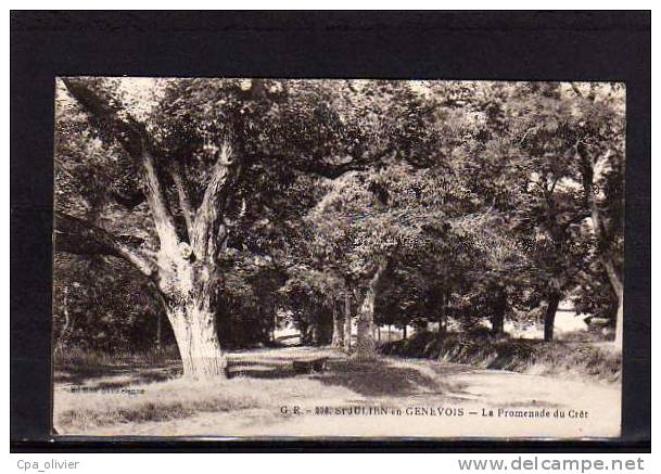 74 ST JULIEN GENEVOIS Promenade Du Cret, Ed GR 233, 1923 - Saint-Julien-en-Genevois