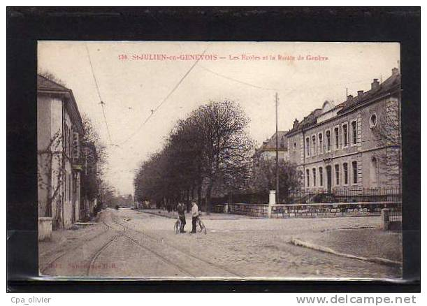 74 ST JULIEN GENEVOIS Route De Genève, Ecoles, Animée, Ed GR 130, 191? - Saint-Julien-en-Genevois