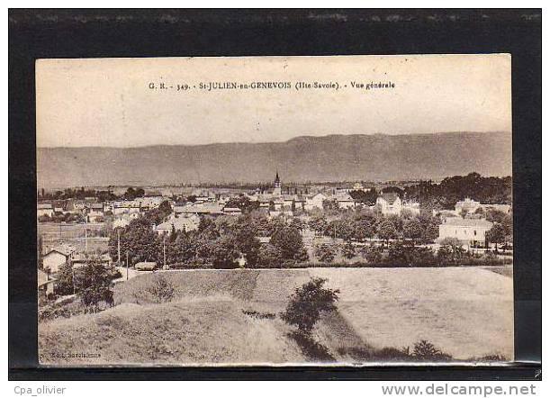 74 ST JULIEN GENEVOIS Vue Générale, Ed GR 349, 1921 - Saint-Julien-en-Genevois