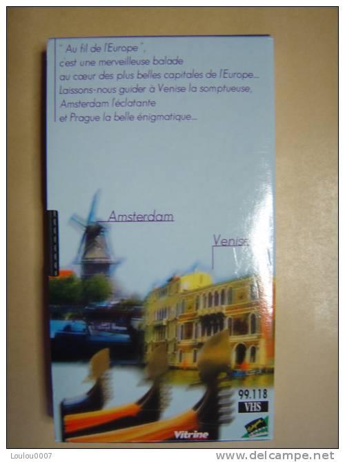 AU FIL DE L´EUROPE  Venise - Prague - Amsterdam. - Documentaires