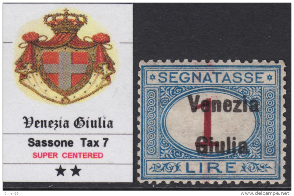 ITALIA - VENEZIA GIULIA - Tax 7 - Cat. 2500 Euro - Con CERTIFICATO - CENTRATISSIMO - MNH** - GOMMA INTEGRA - 8. Occupazione 1a Guerra