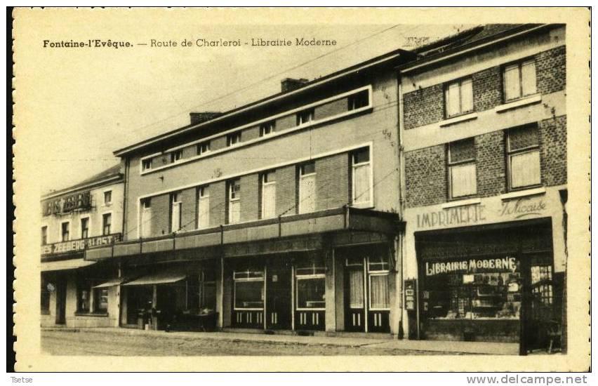 Fontaine-l´Evêque - Librairie Moderne, Route De Charleroi - Fontaine-l'Evêque