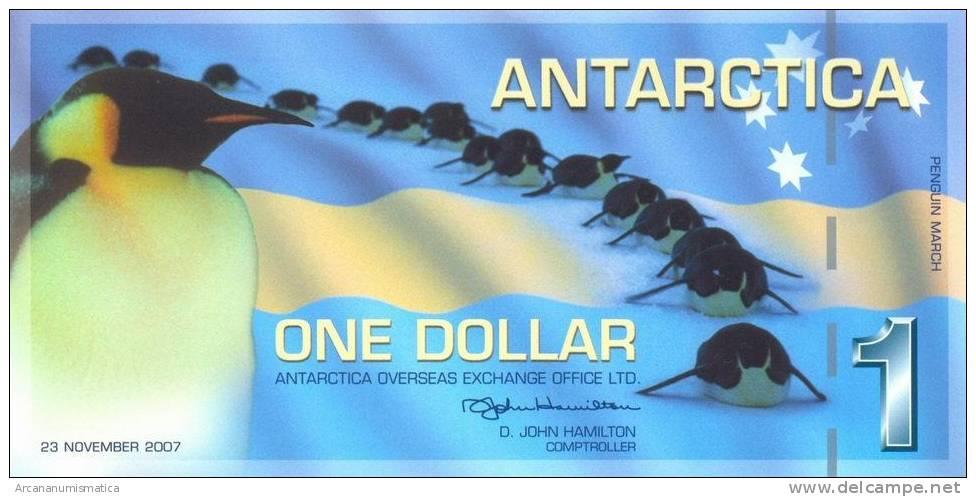 ANTARTIDA  1  DOLAR  23-11-2007   PLANCHA/UNC   DL-6147 - Bankbiljetten