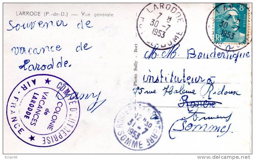 """63 """"Larrode""""  Vue Générale     Tampon De La Colonie De Vacances Air France   CPSM  Année 1953  Petit Format  X - Autres Communes"""