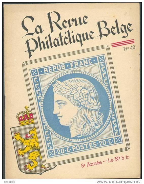 La Revue Philatélique Belge N°48, 5è Année, N°48, 20 Pp. - 4090 - Français (àpd. 1941)