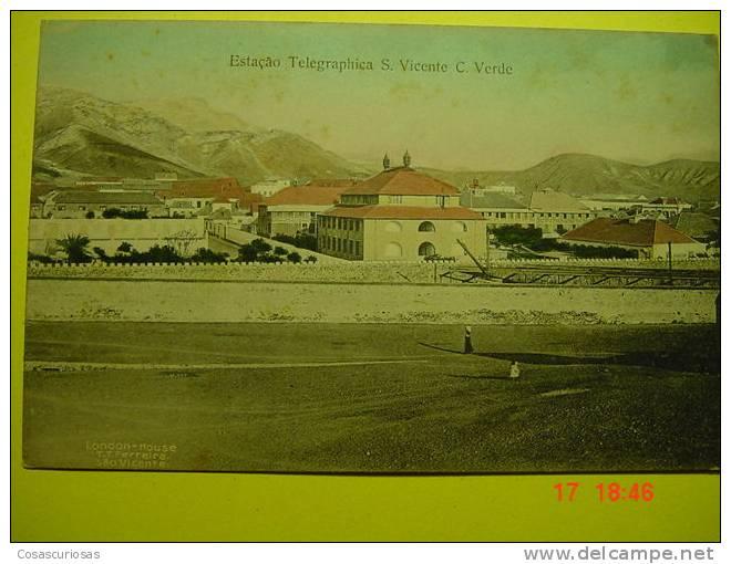 44  PORTUGAL   CABO VERDE ESTAÇAO TELEGRAPHICA S. VICENTE     AÑOS / YEARS / ANNI  1910 - Cap Vert