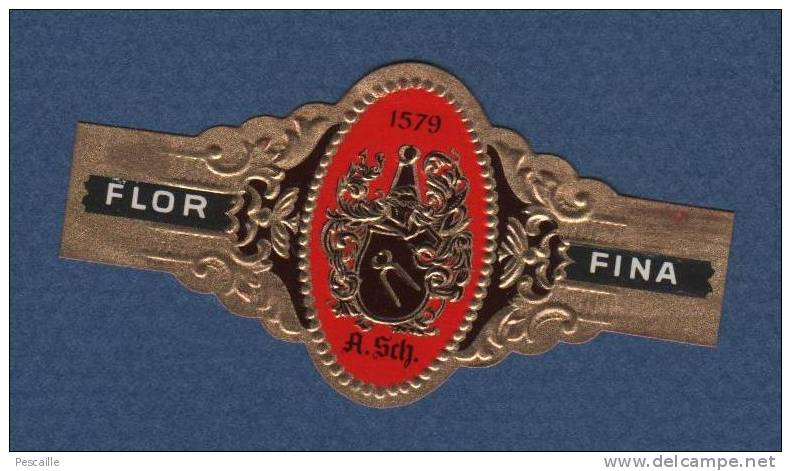 BAGUE DE CIGARE FLOR FINA A. SCH. 1579 - Bagues De Cigares