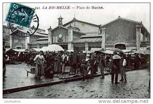 17 LA ROCHELLE PLACE DU MARCHE  1911 - La Rochelle