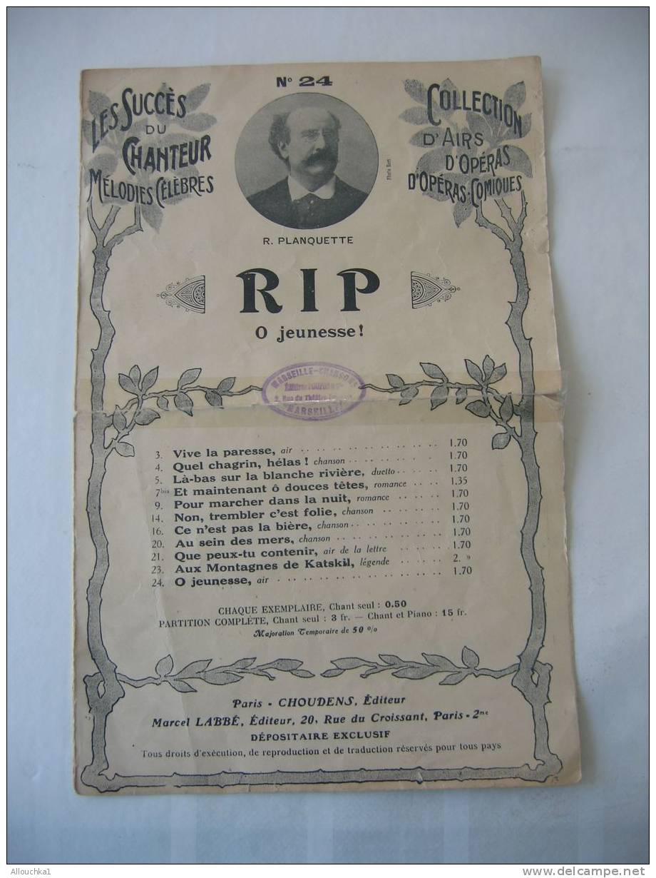 """MUSIQUE- PARTITION:"""" RIP O JEUNESSE """" OPERA COMIQUE R. PLANQUETTE EDITIONS CHOUDENS N°24 - Opern"""