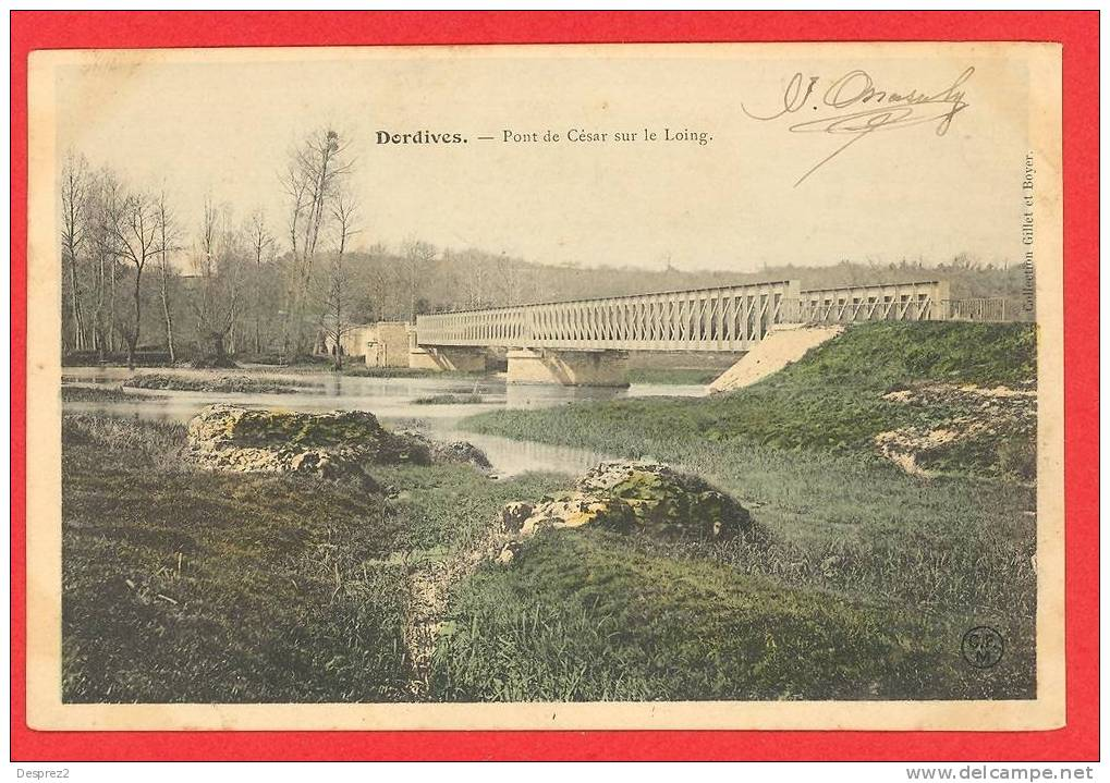 45 DORDIVES Cpa Pont De Cesar Sur Le Loing                                  Edit CFM - Dordives