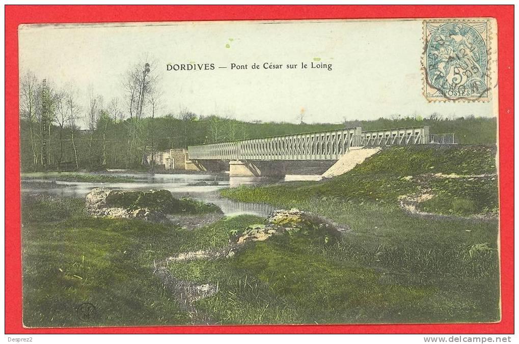 45 DORDIVES Cpa Pont De César                Edit CFM - Dordives