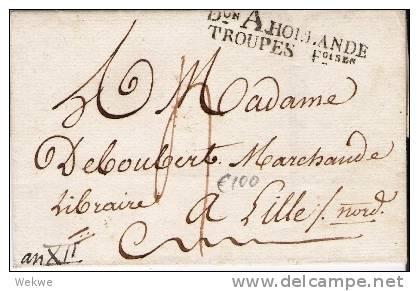 Nlc012/ Franz. Besetzung Im 12. Jahr Der Napoleonzeit, (Holande Troupes) Nach Lille/F - Niederlande