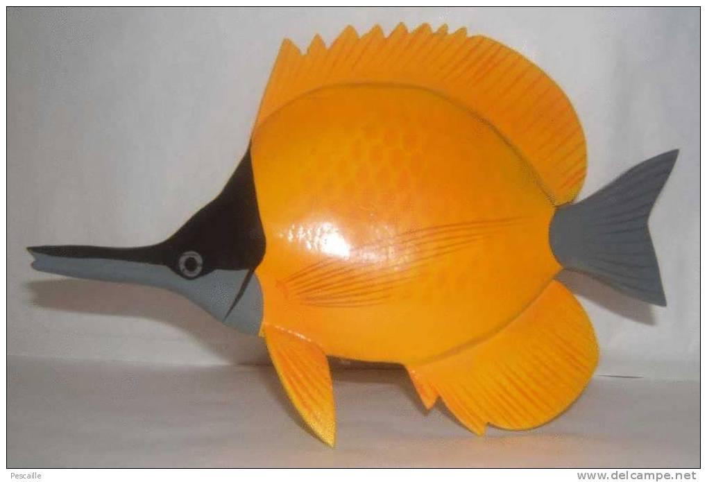 POISSON EN BOIS 21 X 14 POISSON PAPILLON FORCIPIGER - Aquaristik