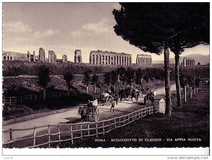 ROME -   Aqueduc De Claude Sur La Via Appia Nuova - Roma (Rome)