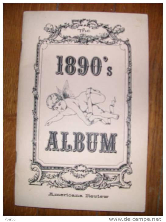 THE 1890´s ALBUM - AMERICANA REVIEW NEW YORK 1976 - Livres, BD, Revues