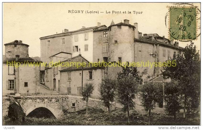 REGNY   Loire   Le Pont Et La Tour - France