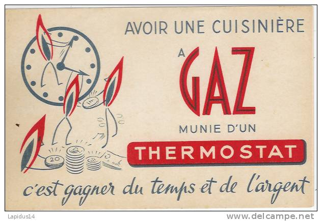 BU 25 / BUVARD         GAZ     AVOIR UNE CUISINIERE A GAZ   MUNIE D'UN THERMOSTAT - Electricité & Gaz