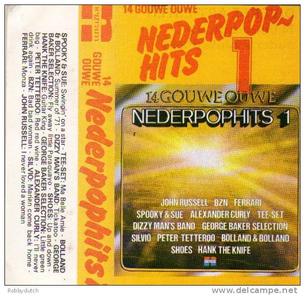 * Cassette * 14 GOUWE OUWE NEDERPOPHITS 1 - VARIOUS ARTISTS - Audiocassette