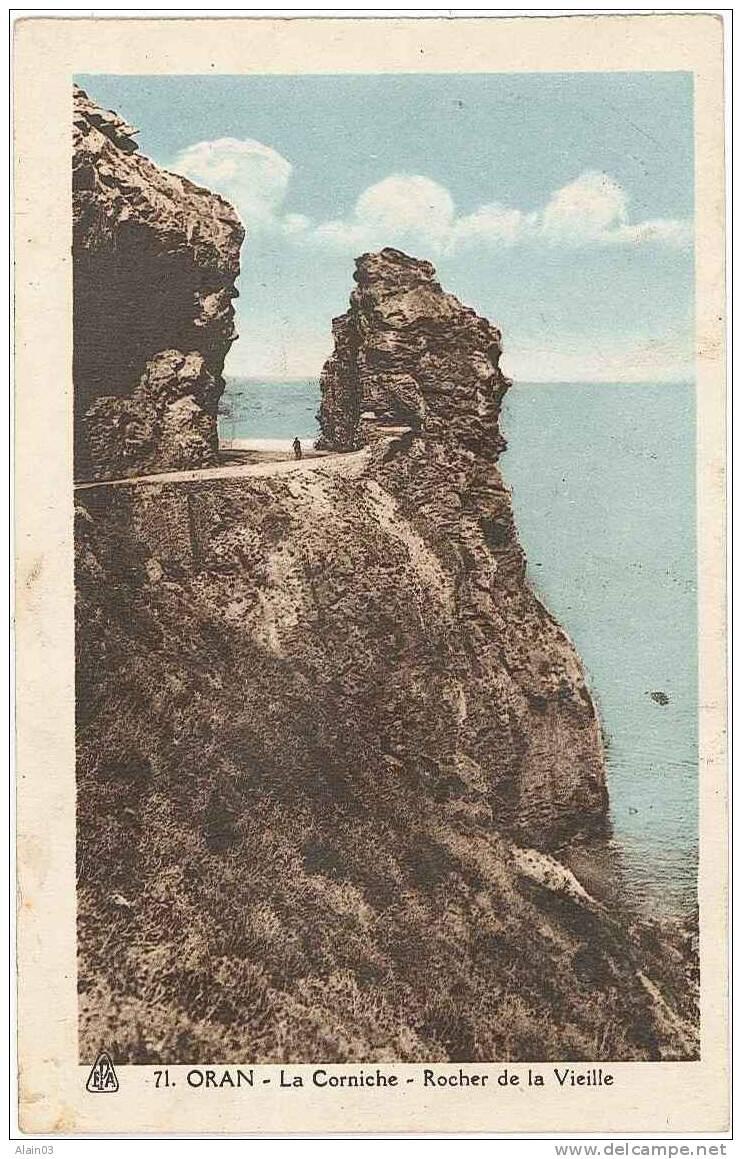 CPA - ORAN - La Corniche - Rocher De La Vieille - Oran