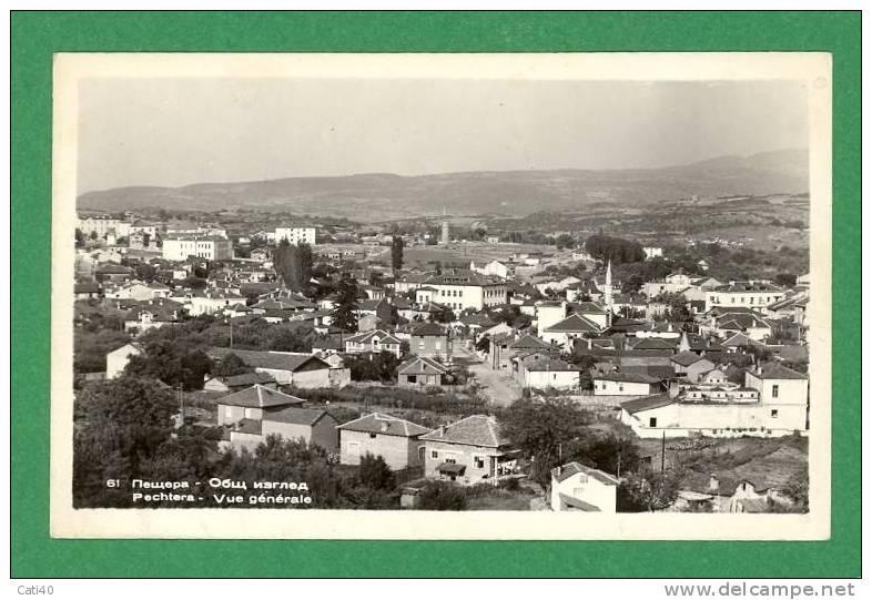 CARTOLINA-BULGARIA-PECHERA-VUE GENERALE - Bulgaria