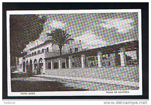 Early Postcard Hotel Oasis Palma De Mallorca Balearic Islands Spain - Ref 191 - Mallorca