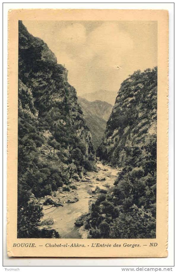 C7402 - BOUGIE - Chabet-el-Ahkra - L' Entrée Des Gorges - Algérie