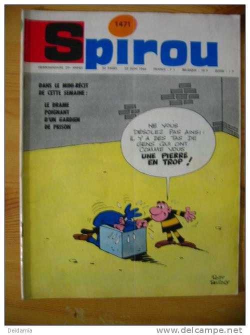 *SPIROU N°1471 DU 23/6/1966. 1ER PLAT DE ROSY ET DELIEGE - Spirou Magazine