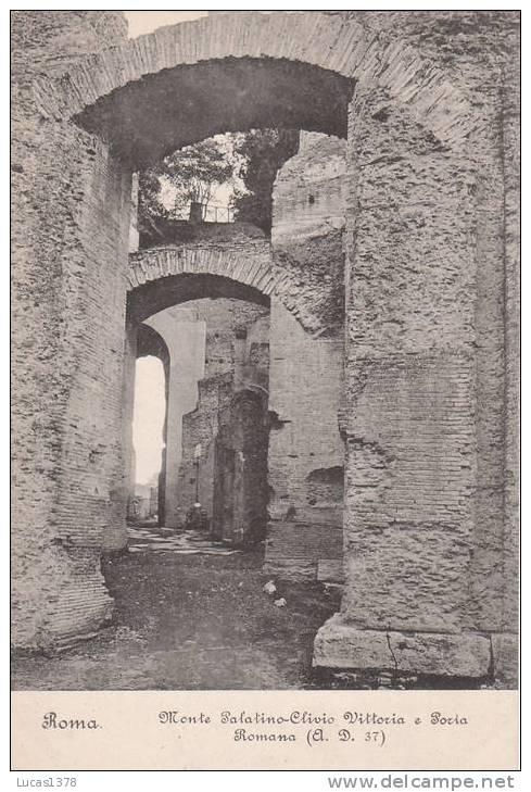 ROMA / MONTE PALATINO CLIVIO / VITTORIA E PORIA ROMANA - Roma