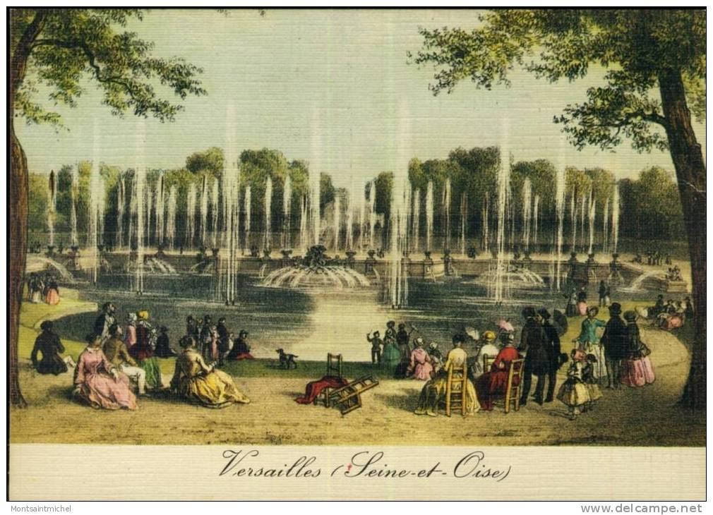 Versailles. Yvelines 78. Versailles Au Temps Jadis. Vue Du Jardin De Neptune (Grandes Eaux) - Versailles (Château)