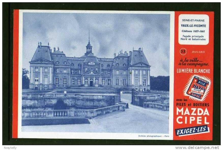 BUVARD  ..  Pile MAZDA  CIPPEL  ..  Château De Vaux Le Vicomte 77 SEINE ET MARNE - Electricité & Gaz