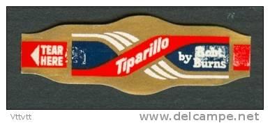 Bague De Cigare, Cigar Bands, Bogaer Cigars : TIPARILLO BY ROBT. BURNS - Bagues De Cigares