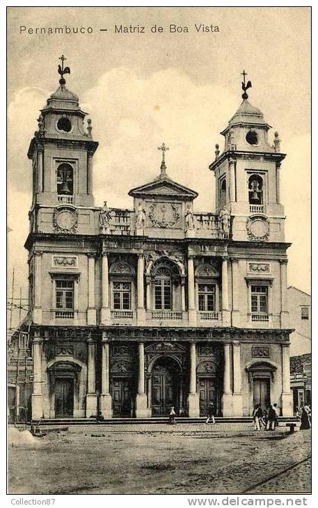 BRESIL - PERNAMBUCO - MATRIZ DE BOA VISTA - Boa Vista