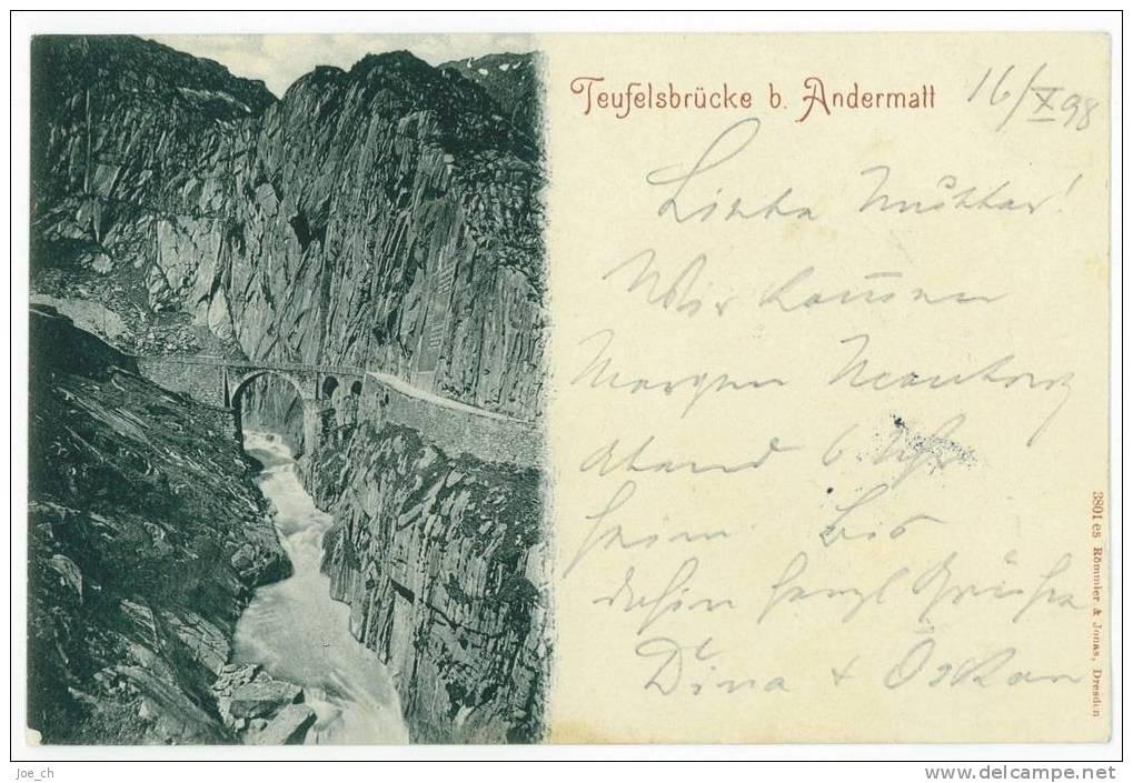 Schweiz/Suisse: AK Teufelsbrücke Bei Andermatt, 1898, 2 Scans - UR Uri