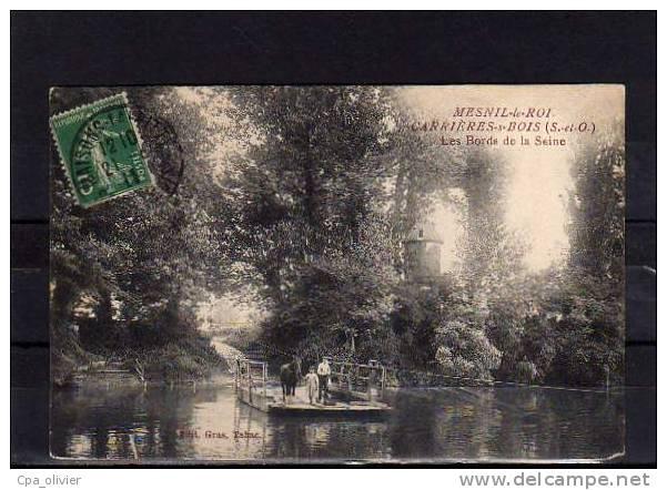78 MESNIL LE ROI (envs Maisons Laffitte) Carrières Sous Bois, Bords De Seine, Animée, Bac, Ed Gras, 1911 - Maisons-Laffitte