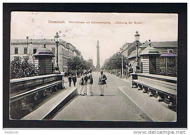 """1905 Postcard Darmstadt Germany - Rheinstrasse Mit Schlosseingang """"Ablosung Der Wache"""" - Ref 241 - Darmstadt"""
