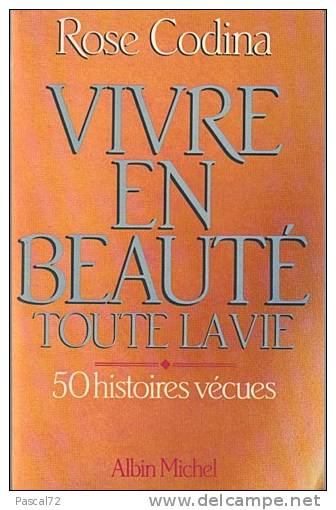 Livre VIVRE EN BEAUTE Toute La Vie Rose CODINA - Livres