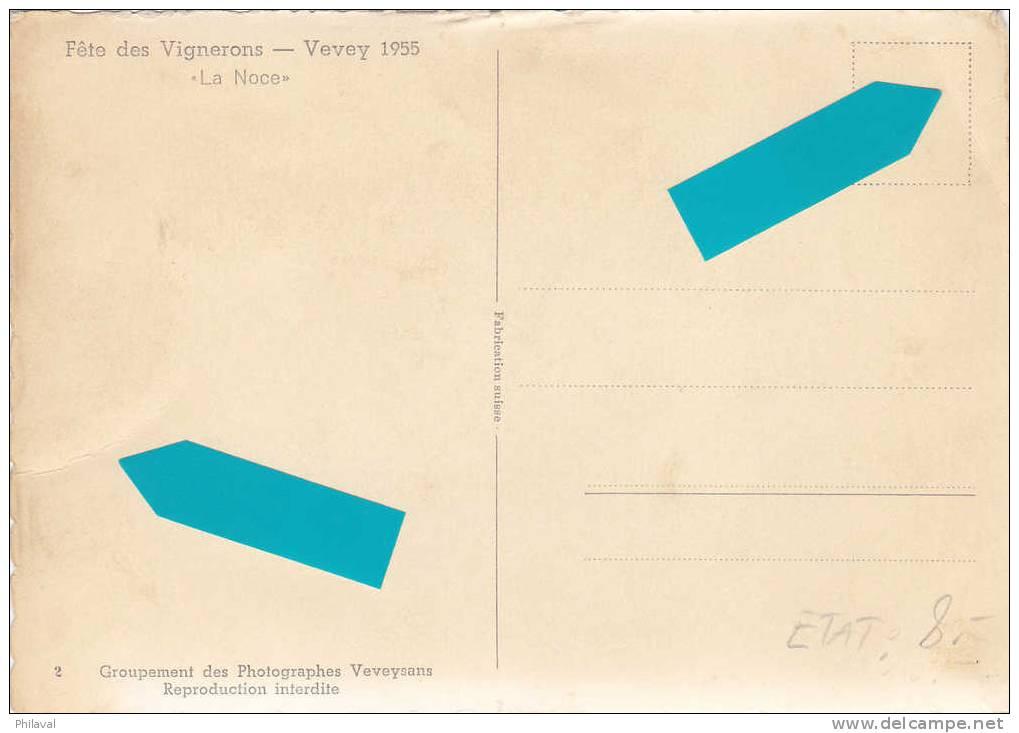 Fête Des Vignerons De Vevey 1955 - VD Vaud