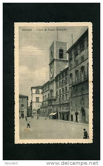ANCONA - TORRE DI P. PLEBISCITO - F/P - N/V - EPOCA - Ancona