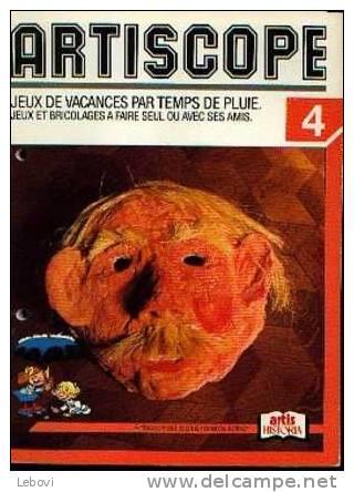 """""""Jeux Et Bricolages à Faire Seul Ou Avec Ses Amis"""" - Ed. Artis-Historia Bxl 1985 - Autres Collections"""