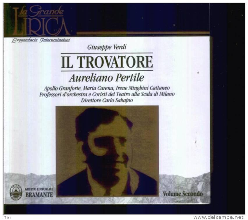 VERDI - IL TROVATORE - PERTILE - VOL. I + VOL. II - Opere