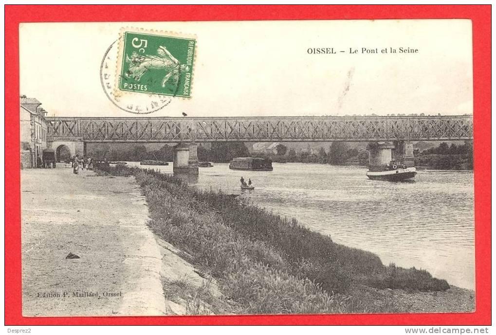 76 OISSEL Cpa Petite Animation Le Pont Et La Seine          Edit Maillard - Non Classés