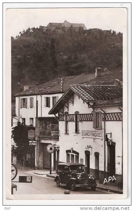 LE PERTHUS (Pyrénées-Orientales) : La Douane Et Le Fort De Bellegarde ; Vieille Automobile; Années 40,B/TB - Aduana