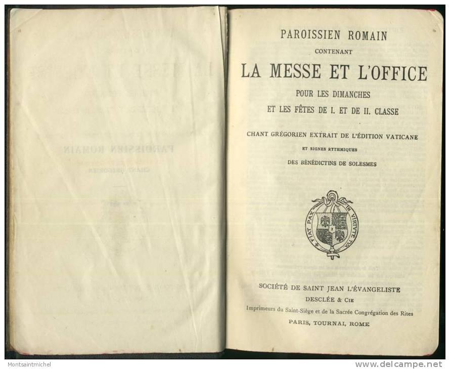 Paroissien Romain Contenant La Messe Et L´Office Pour Les Dimanches Et Les Fêtes... Chants Grégoriens...de Solesmes - Religion