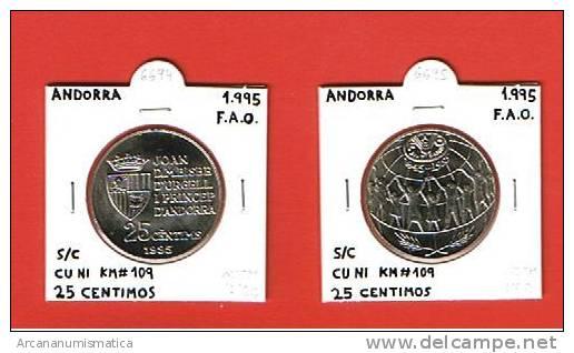 ANDORRA   25 CENTIMOS CU-NI 1995  F.A.O.  SC/UNC   KM#109    DL-6697 - Andorre