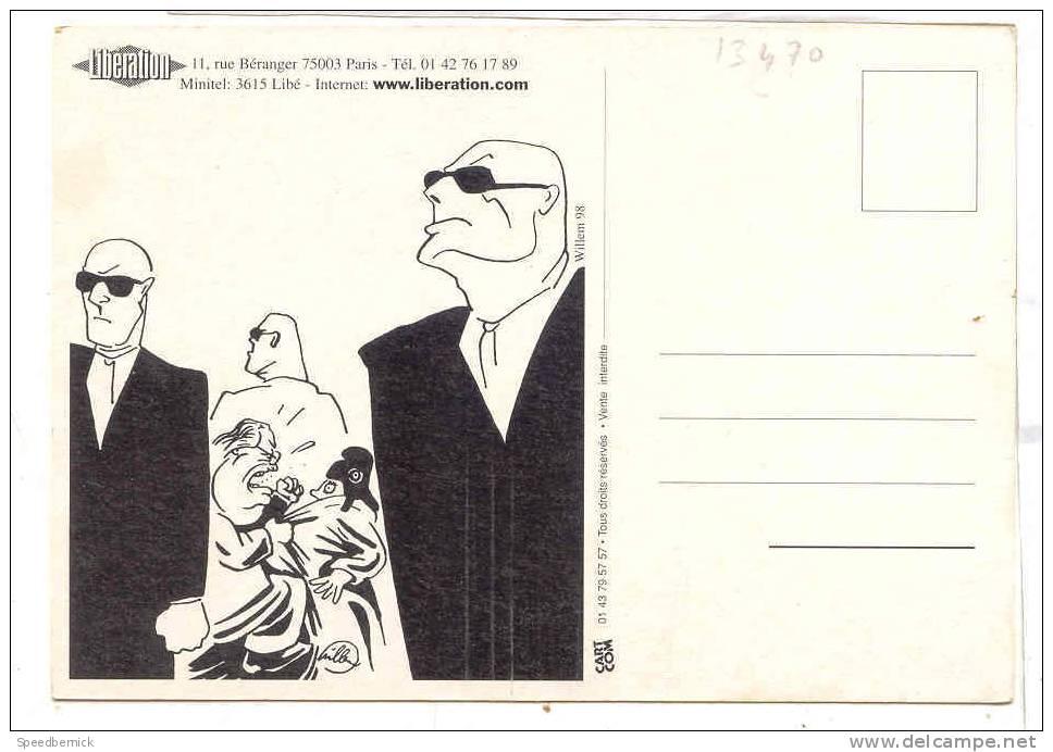 13470 Carte Publicité Liberation Journal Front National Honte !  Williem 98. Carte Com - Partis Politiques & élections